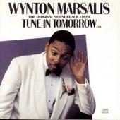 Tune In Tomorrow... by Wynton Marsalis