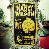 Live At McCabes' Guitar Shop by Nancy Wilson