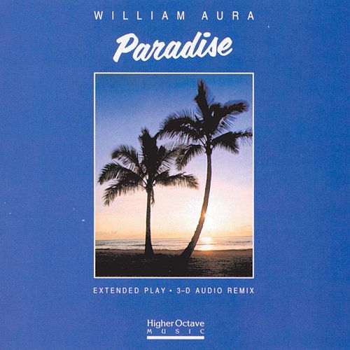 Paradise by William Aura