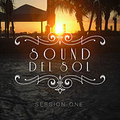 Sound del Sol - Session One by Various Artists