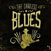 The Darkest Blues by Various Artists