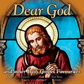 Dear God: Irish Gospel Favourites de Various Artists