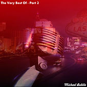 The Very Best of, Pt. 2 by Michael Bubble