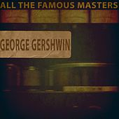 All the Famous Masters de George Gershwin