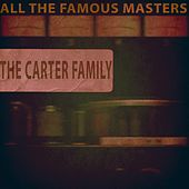 All the Famous Masters by The Carter Family