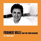 Frankie Valli and the Four Seasons At Their Best de Frankie Valli & The Four Seasons