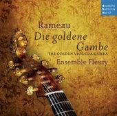 Rameau - Die goldene Gambe - The Golden Viola da Gamba de Ensemble Fleury