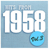 Hits from 1958, Vol. 3 de Various Artists