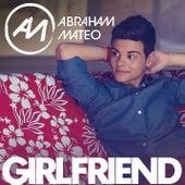 Girlfriend by Abraham Mateo
