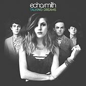 Talking Dreams (Deluxe Version) by Echosmith