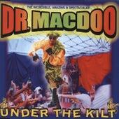 Under The Kilt de Dr Macdoo