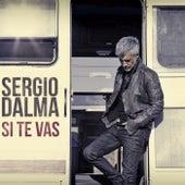 Si te vas by Sergio Dalma