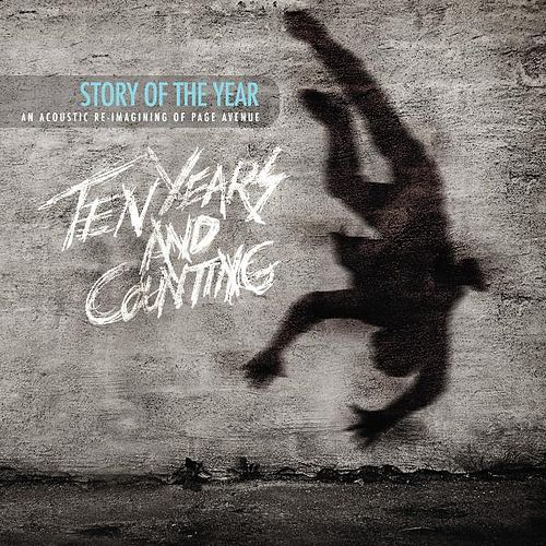 Page Avenue: Ten Years and Counting by Story of the Year