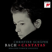 Bach Cantatas by Christine Schäfer