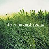 In Concert: 1992 - 2001 by The Vineyard Sound