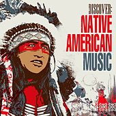 Discover: Native American Music de Various Artists