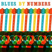 Blues by the Numbers by Various Artists