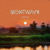 Luxor EP by Nightwave