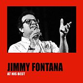Jimmy Fontana at His Best by Jimmy Fontana