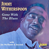 Gone with the Blues by Jay McShann
