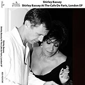 Shirley Bassey At the Cafe De Paris, London EP by Shirley Bassey