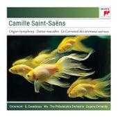 Saint-Saëns: Organ Symphony; Bacchanale; Danse Macabre; Carnaval des Animaux de Eugene Ormandy