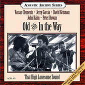 That High Lonesome Sound by Old & In The Way