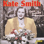 Two Dozen Roses by Kate Smith