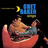 Chet Baker Sings: It Could Happen to You de Chet Baker
