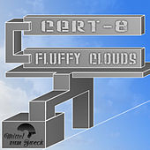 Fluffy Clouds von Cert-8