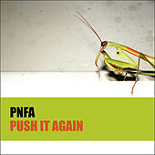 Push It Again by Pnfa