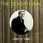 The Sensational Jerry Vale de Jerry Vale