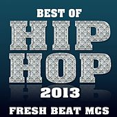 Best of Hip Hop 2013 von Fresh Beat MCs