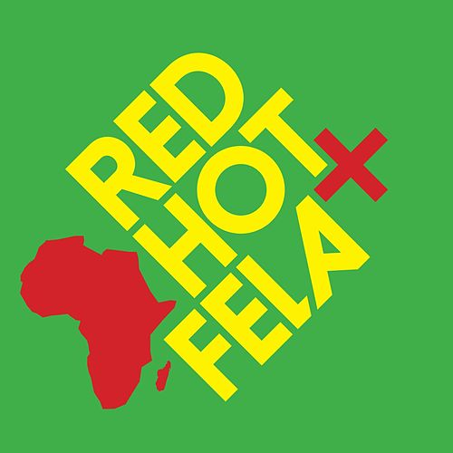 Red Hot + Fela by Various Artists
