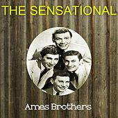 The Sensational Ames Brothers de The Ames Brothers