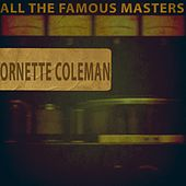 All the Famous Masters by Ornette Coleman