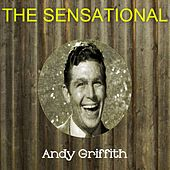 The Sensational Andy Griffith de Andy Griffith