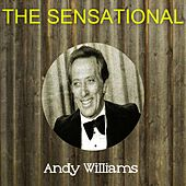 The Sensational Andy Williams de Andy Williams