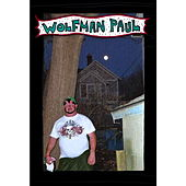 Wolfman Paul by Grayson Hugh