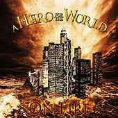 On Fire by A Hero for the World