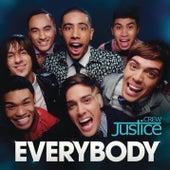 Everybody von Justice Crew