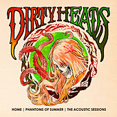 Home | Phantoms of Summer: The Acoustic Sessions von The Dirty Heads