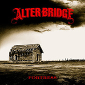 Fortress by Alter Bridge