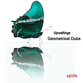 Geometrical Dubs von Upwellings