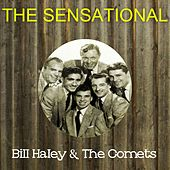 The Sensational Bill Haley the Comets de Bill Haley & the Comets