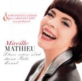 Wenn mein Lied deine Seele küsst von Mireille Mathieu