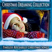 Christmas Dreaming Collection (Timeless Rockabilly Christmas Songs) de Various Artists