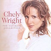 The Ultimate Collection von Chely Wright