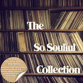 The So Soulful Collection by Various Artists