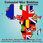 Colonial War Riddim by Various Artists